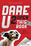 Dare U 2 Open This Book, Carol Lynn Moore, 0310742978