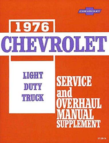 1976 CHEVROLET TRUCK VAN And PICKUP REPAIR SHOP And SERVICE MANUAL Includes stake Blazer, Suburban, step van. forward control P-chassis C10, C20, C30, K5, K10, K20, K30, G10, G20, G30, P10, P20, and P30