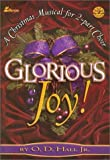 Glorious Joy!, O. D. Hall, 0834170280