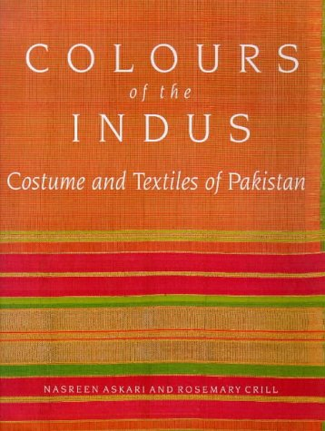 Colours of the Indus: Costumes and Textiles