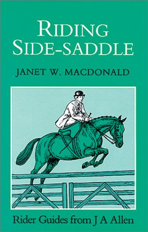 Riding Side-Saddle (Allen Rider Guides)