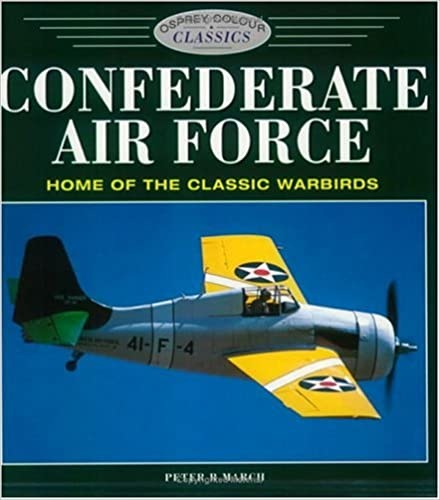 Confederate Air Force (Osprey Colour Classics)