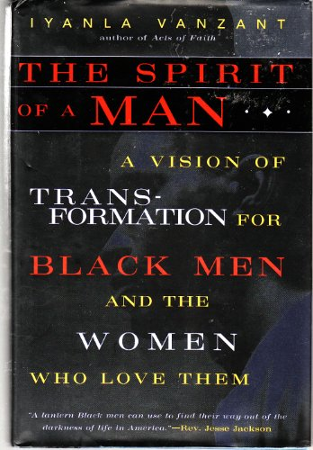 The Spirit of a Man: A Vision of Transformation for Black Men and the Women Who Love Them - Canada Goose Women Used