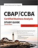 CBAP / CCBA Certified Business Analysis Study Guide 2nd Edition