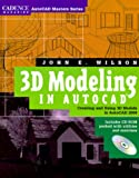 img - for 3D Modeling in AutoCAD: Creating and Using 3D Models in AutoCAD 2000 book / textbook / text book