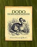 Dodo: The Bird Behind the Legend