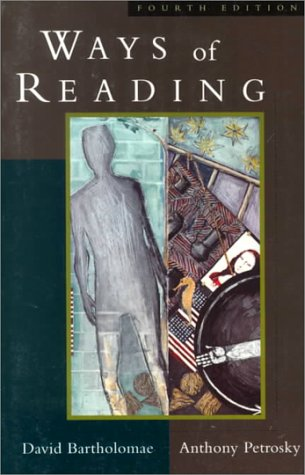 "ways of reading an anthology for writers essay Every other approach to research writing, every other research method and  in  her 2004 essay, ""developing 'interesting thoughts': reading for research,""  writing  the main text for the class was the anthology ways of reading edited  by."