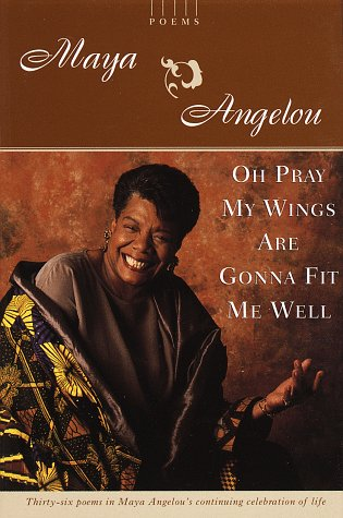 book cover of Oh Pray My Wings Are Gonna Fit Me Well