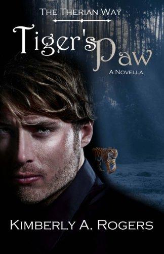 Tiger's Paw: A Novella (The Therian Way #0.5) (The Therian Way Novellas)