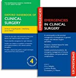 img - for Oxford Handbook of Clinical Surgery and Emergencies in Clinical Surgery Pack (Oxford Handbooks) book / textbook / text book