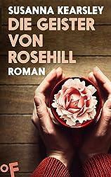 Die Geister von Rosehill: Roman