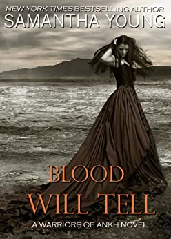 Blood Will Tell (Warriors of Ankh Book 1) by [Young, Samantha]