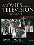 Movies Made for Television, Alvin H. Marill, 0810851741