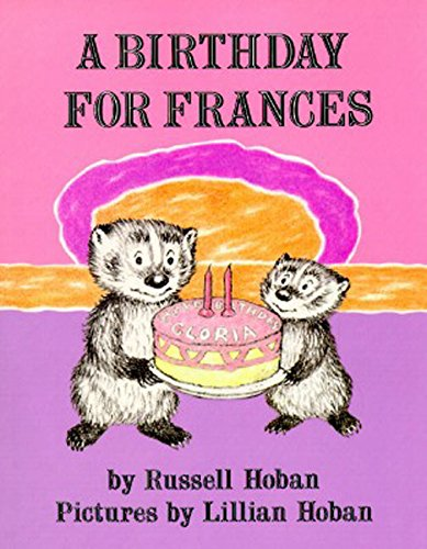 A Birthday for Frances (Best Bread For Children)