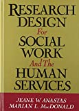 Research Design for Social Work and the Human Services 9780669209372