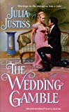 The Wedding Gamble, Julia Justiss, 0373290640