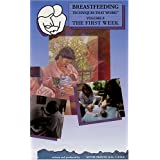Breastfeeding Techniques That Work! Volum 8 - The First Week