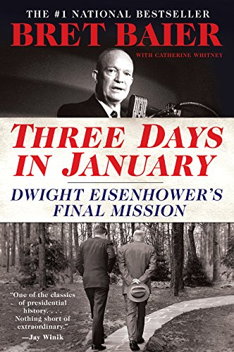 Three Days In January  Dwight Eisenhowers Final Mission