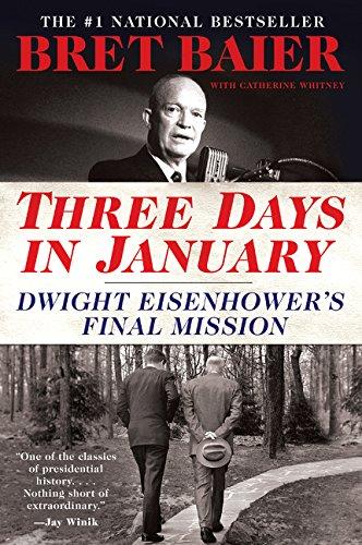 Three Days in January: Dwight Eisenhower