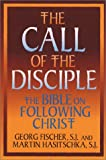 The Call of the Disciple: The Bible and Following Christ (Ashpile)