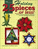 Holiday 25 Pieces or Less, Laura Tayne and Kathleen Tayne, 1932327290