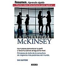 Estrategia McKinsey. Resumen del libro (Spanish Edition)