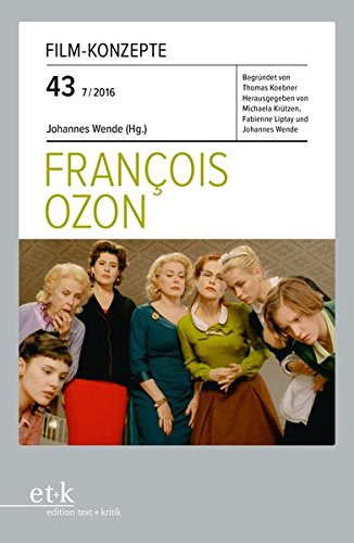 François Ozon (Film-Konzepte) Taschenbuch – 1. Januar 2016 Johannes Wende Thomas Koebner Michaela Krützen Fabienne Liptay