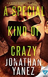 A Special Kind Of Crazy (A Dread Novel Book 3)