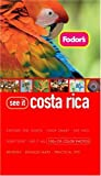 Costa Rica, Fodor's Travel Publications, Inc. Staff, 1400015901