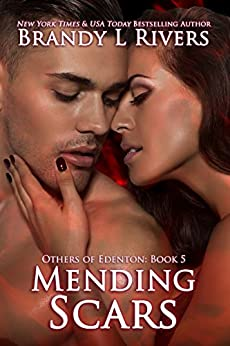 Mending Scars (Others of Edenton Book 5) by [Rivers, Brandy L]