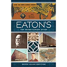 Eaton's: The Trans-Canada Store (Landmarks)