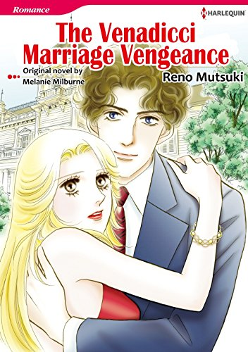 Amazon Com The Venadicci Marriage Vengeance Harlequin Comics Ebook