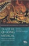 Traité de Qi Gong médical, selon la médecine traditionnelle chinoise par Johnson