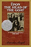 Upon the Head of the Goat, Aranka Siegal, 0374380597