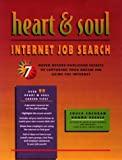Heart and Soul Internet Job Search, Chuck Cochran and Donna Peerce, 0891061258