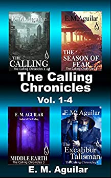 The Calling Chronicles: Volume 1-4 by [Aguilar, E. M.]