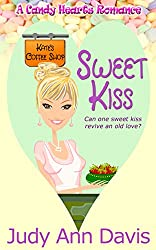 Sweet Kiss (A Candy Hearts Romance)
