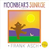 Moonbear's Sunrise, Frank Asch, 1442466472