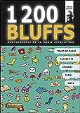1200 bluffs - Encyclopédie de la magie impromptue