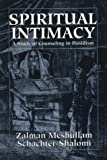 Spiritual Intimacy, Zalman Schachter-Shalomi, 1568219237