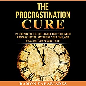 The Procrastination Cure Audiobook