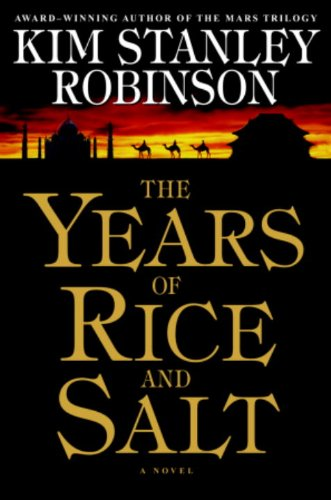 The Years of Rice and Salt by [Robinson, Kim Stanley]