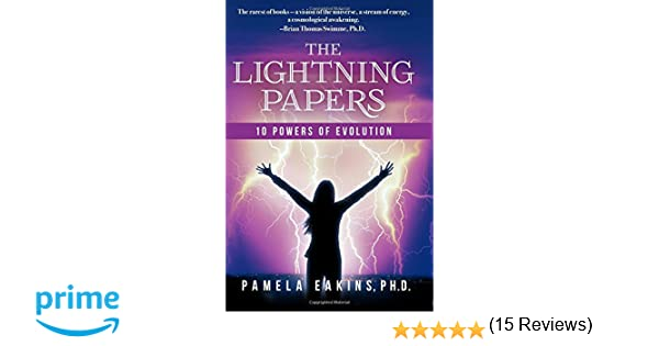 The lightning papers 10 powers of evolution pamela eakins brian the lightning papers 10 powers of evolution pamela eakins brian thomas swimme 9781475104202 amazon books fandeluxe Gallery