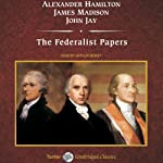 The Federalist Papers | Alexander Hamilton,James Madison,John Jay