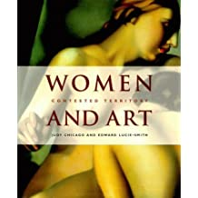 Women and Art: Contested Territory by Judy Chicago (1999-09-01)