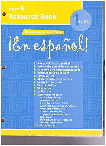 McDougal Littell ¡En Español!: Unit Resource Book Unit 6 Level 1 (Spanish Edition)