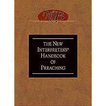 New Interpreters Handbook Of Preaching