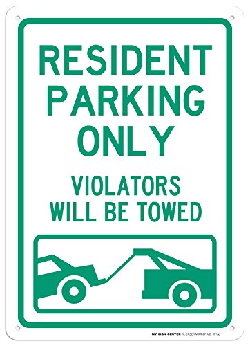 (Resident Parking Only Violators Will Be Towed Sign - 10