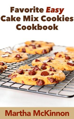 Favorite Easy Cake Mix Cookies Cookbook