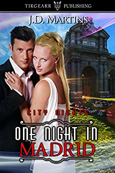 One Night in Madrid (City Nights, book 8) (City Nights Series) by [Martins, JD]